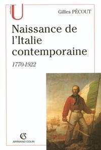 Gilles Pécout - Naissance de l'Italite contemporaine - 1770-1922.