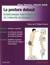 La posture debout- Biomécanique fonctionnelle, de l'analyse au diagnostic - Gilles Péninou pdf epub