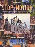 Gilles Penso - Stop-Motion. - L'animation image par image dans le cinéma fantastique.