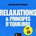 Gilles Pentecôte - Relaxations et équilibre. 1 CD audio