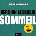 Gilles Pentecôte - Vers un meilleur sommeil - Mieux gérer les périodes d'insomnie, Manuel n° 3. 2 CD audio