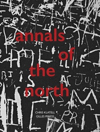 Gilles Peress et Chris Klatell - Annals of the north.