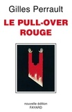 Gilles Perrault - Le Pull-over rouge.