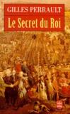 Gilles Perrault - Le secret du roi - Tome 1, La Passion polonaise.
