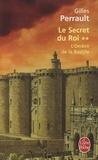 Gilles Perrault - Le secret du roi - Tome 2, L'ombre de la Bastille.