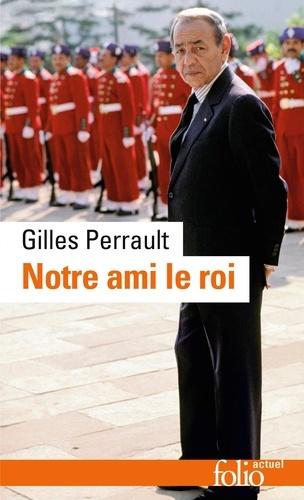LE GRATUITEMENT ROI PERRAULT GILLES TÉLÉCHARGER NOTRE AMI