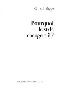 Gilles Philippe - Pourquoi le style change-t-il ?.