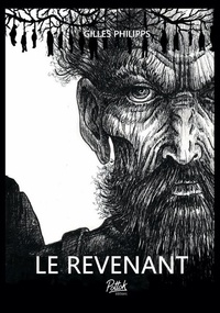 Gilles Philipps - Le Revenant.
