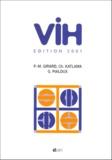 Gilles Pialoux et Pierre-Marie Girard - VIH - Edition 2001.