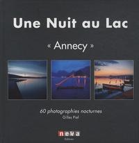 """Gilles Piel - Une nuit au lac """"Annecy"""" - 60 photographies nocturnes."""