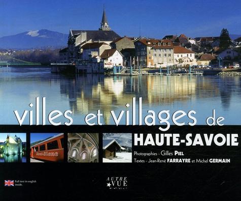 Gilles Piel - Villes et villages de Haute-Savoie - Edition bilingue français-anglais.