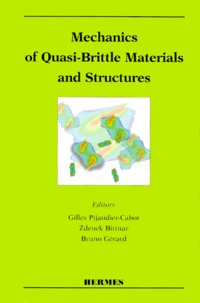 Mechanics of quasi-brittle materials and structures - A volume in honour of Prof. Zdenek P. Bazant 60th birthday, [papers presented at the Workshop on mechanics of quasi-brittle materials and structures, Czech technical university, Prague, 27-28 March, 1998.pdf