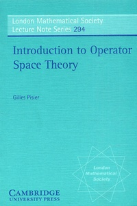 Gilles Pisier - Introduction to Operator Space Theory.