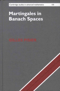 Gilles Pisier - Martingales in Banach Spaces.