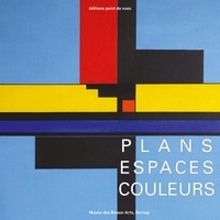 Gilles Plazy - Plans espaces couleurs.