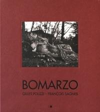 Gilles Polizzi et François Sagnes - Bomarzo - Poétiques d'un jardin italien.