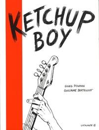 Gilles Poussin et Guillaume Berteloot - Ketchup Boy.