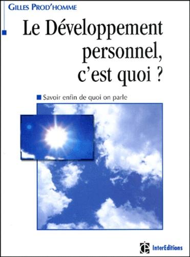 Gilles Prod'homme - Le développement personnel, c'est quoi ? Savoir enfin de quoi on parle.