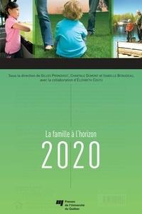 Gilles Pronovost et Chantale Dumont - Famille à l'horizon 2020.