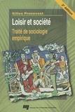 Gilles Pronovost - Loisir et société - Traité de sociologie empirique, 2e édition.
