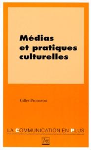 Gilles Pronovost - Médias et pratiques culturelles.
