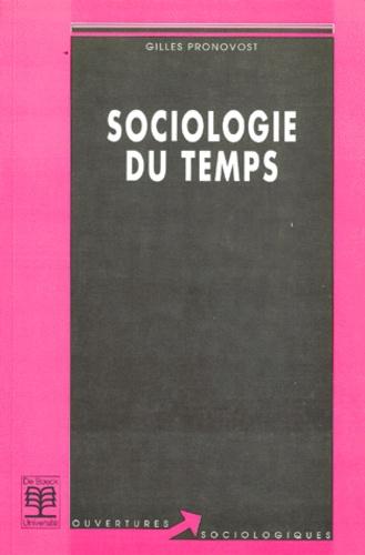 Gilles Pronovost - Sociologie du temps.