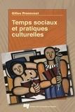 Gilles Pronovost - Temps sociaux et pratiques culturelles.