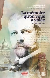 Gilles Proulx et Louis-Philippe Messier - mémoire qu'on vous a volée.