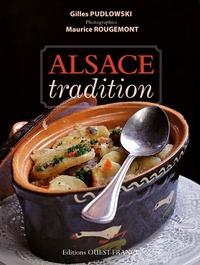 Gilles Pudlowski et Maurice Rougemont - Alsace tradition.