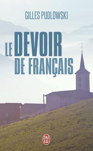 Gilles Pudlowski - Le devoir de français.