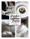 Gilles Pudlowski - Les grandes tables de Paris.