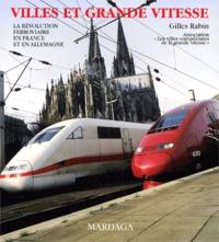 Lemememonde.fr Villes et grande vitesse. La révolution ferroviaire en France et en Allemagne Image