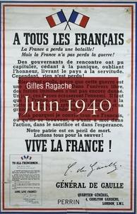 Gilles Ragache - Juin 40.