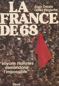 Gilles Ragache - La France de 68.