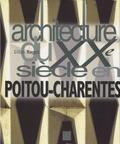 Gilles Ragot - Architecture du XXe siècle en Poitou-Charentes.