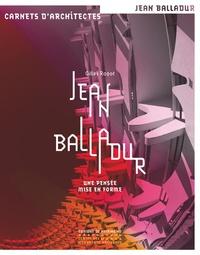 Jean Balladur - Une pensée mise en forme.pdf
