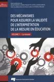 Gilles Raîche et Karine Paquette-Côté - Des mécanismes pour assurer la validité de l'interprétation de la mesure en éducation - Volume 1, La mesure.