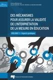 Gilles Raîche et Pascal Ndinga - Desmécanismespourassurerlavaliditéde l'interprétationdelamesureenéducation - Volume 3, Aspects pratiques.