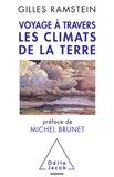 Gilles Ramstein - Voyage à travers les climats de la Terre.