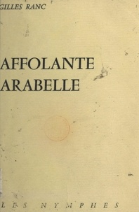 Gilles Ranc - Affolante Arabelle.