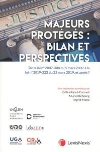 Gilles Raoul-Cormeil et Muriel Rebourg - Protection des majeurs - Bilan et perspectives.