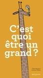 Gilles Rapaport et Laurence Salaün - C'est quoi être un grand ?.