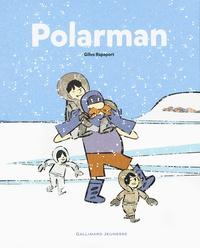 Gilles Rapaport - Polarman.