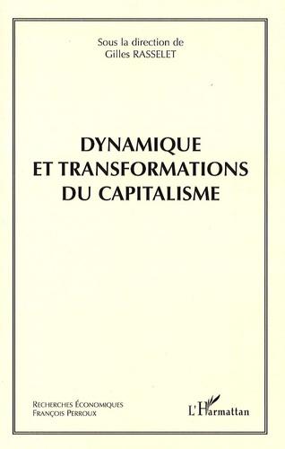 Gilles Rasselet - Dynamique et transformations du capitalisme.