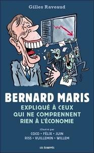 Gilles Raveaud et  Coco - Bernard Maris expliqué à ceux qui ne comprennent rien à l'économie.