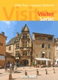 Gilles Ray et Jacques Zacharie - Visiter Sarlat.