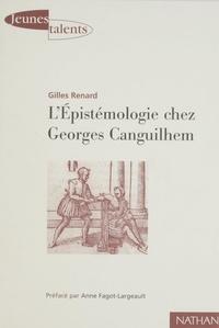 Gilles Renard - L'épistémologie chez Georges Canguilhem.