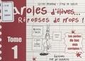Gilles Reynaud et Fred L@ Theüle - Paroles d'élèves... Réponses de profs ! Tome 1.