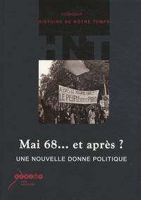 Gilles Richard - Mai 68... et après ? - Une nouvelle donne politique. 1 Cédérom