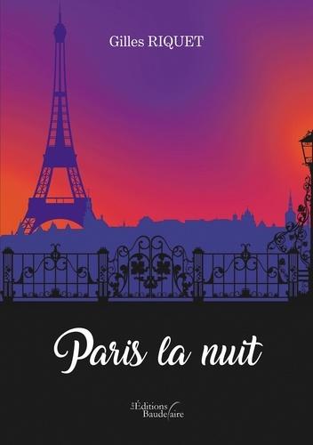 Gilles Riquet - Paris la nuit.